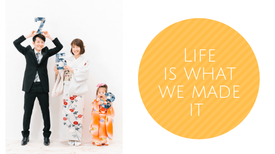life-is-what-we-made-it